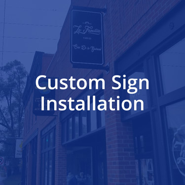 Custom Sign Installation in the Des Moines Area - Click To View our work